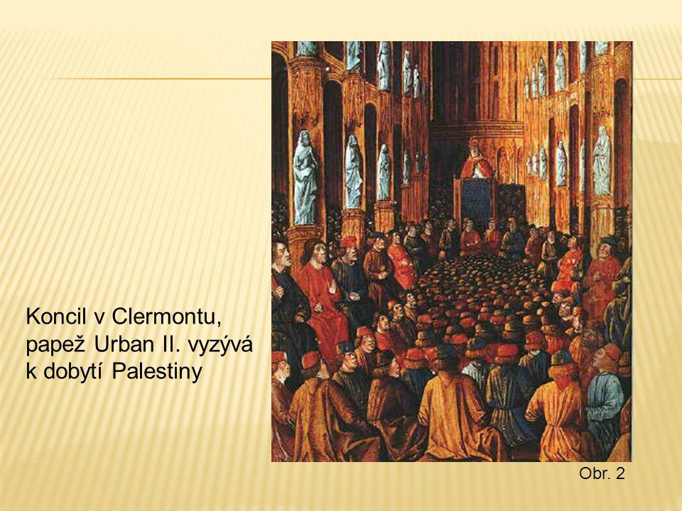 Koncil v Clermontu, papež Urban II. vyzývá k dobytí Palestiny