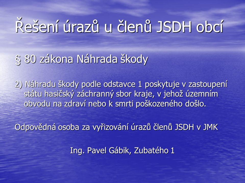 Řešení úrazů u členů JSDH obcí