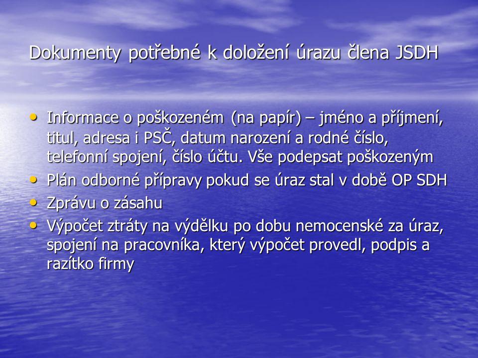 Dokumenty potřebné k doložení úrazu člena JSDH