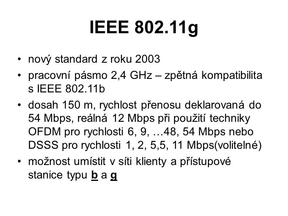IEEE 802.11g nový standard z roku 2003