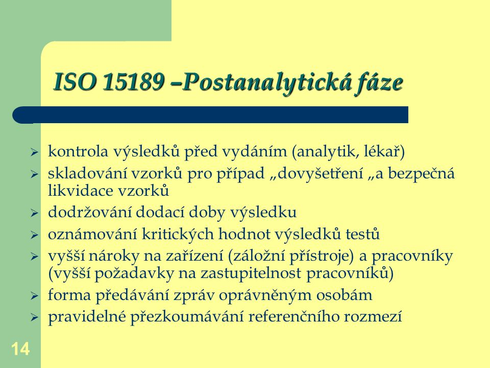 ISO 15189 –Postanalytická fáze