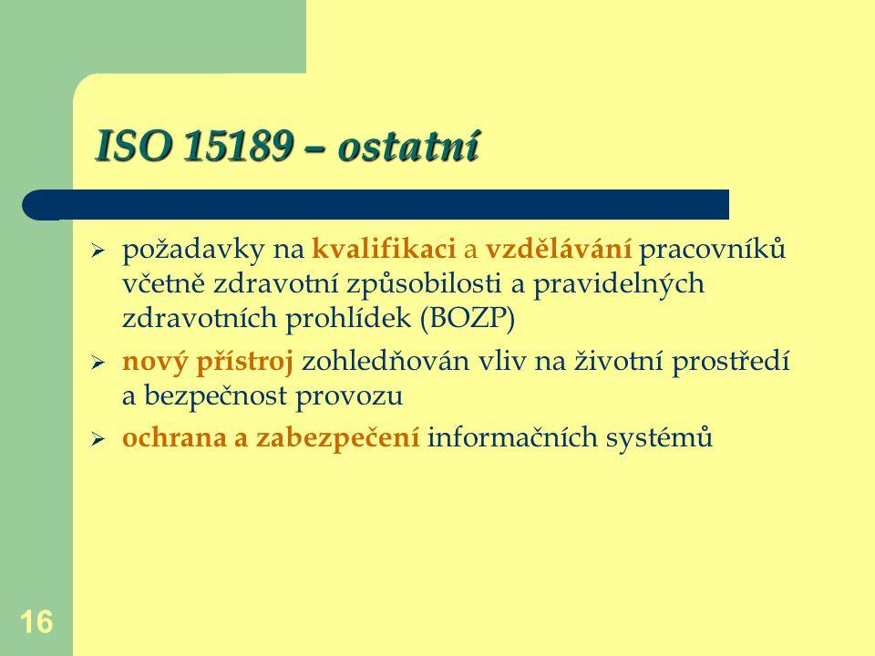 ISO 15189 – ostatní požadavky na kvalifikaci a vzdělávání pracovníků včetně zdravotní způsobilosti a pravidelných zdravotních prohlídek (BOZP)
