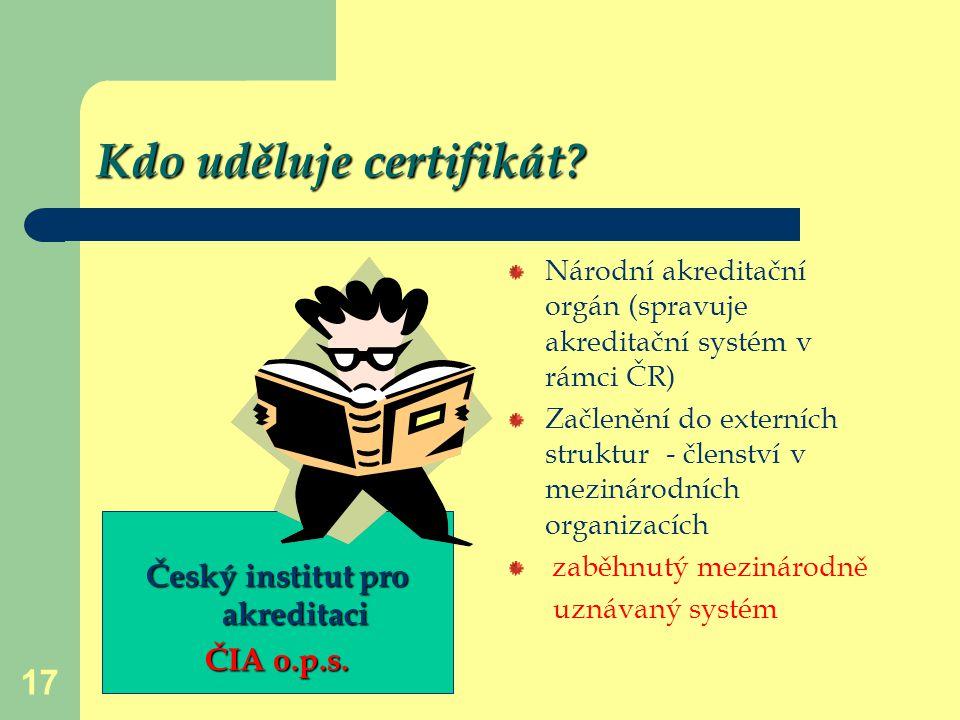 Kdo uděluje certifikát