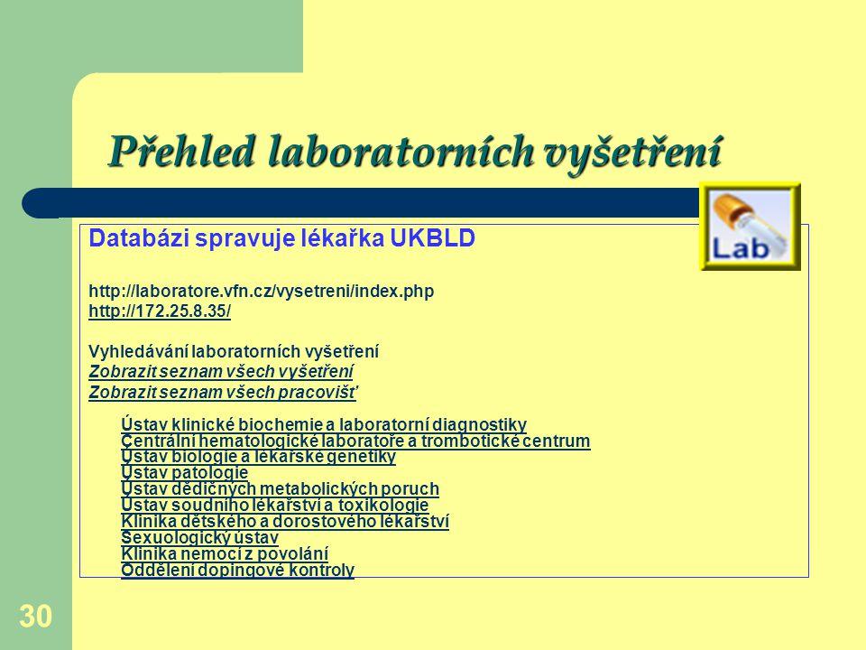 Přehled laboratorních vyšetření