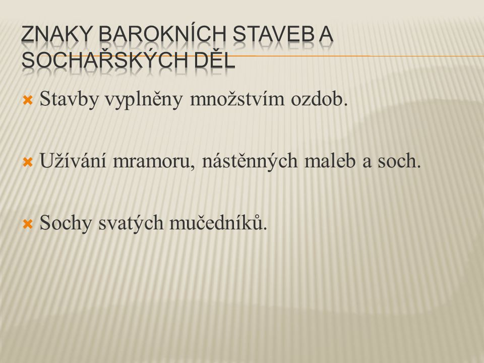 Znaky barokních staveb a sochařských děl