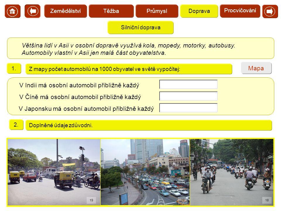 V Indii má osobní automobil přibližně každý obyvatel.