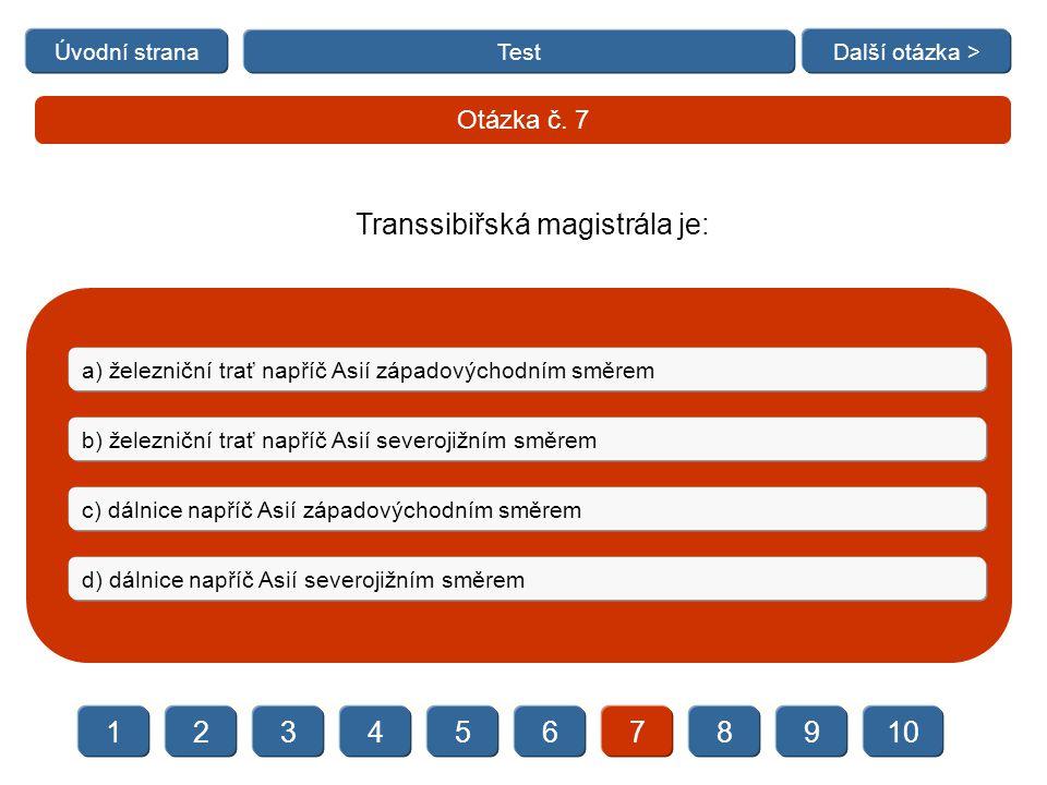 Transsibiřská magistrála je: