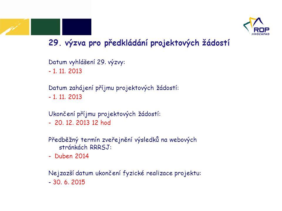 29. výzva pro předkládání projektových žádostí