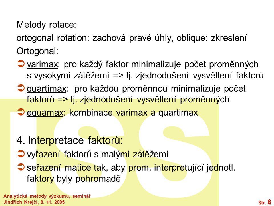 4. Interpretace faktorů: