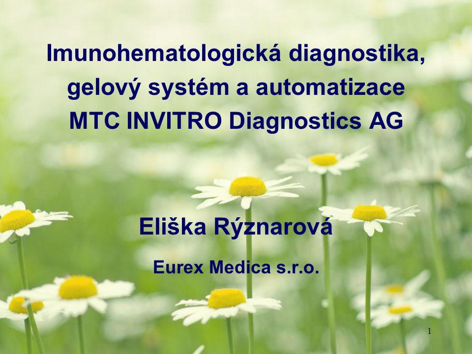 Imunohematologická diagnostika, gelový systém a automatizace