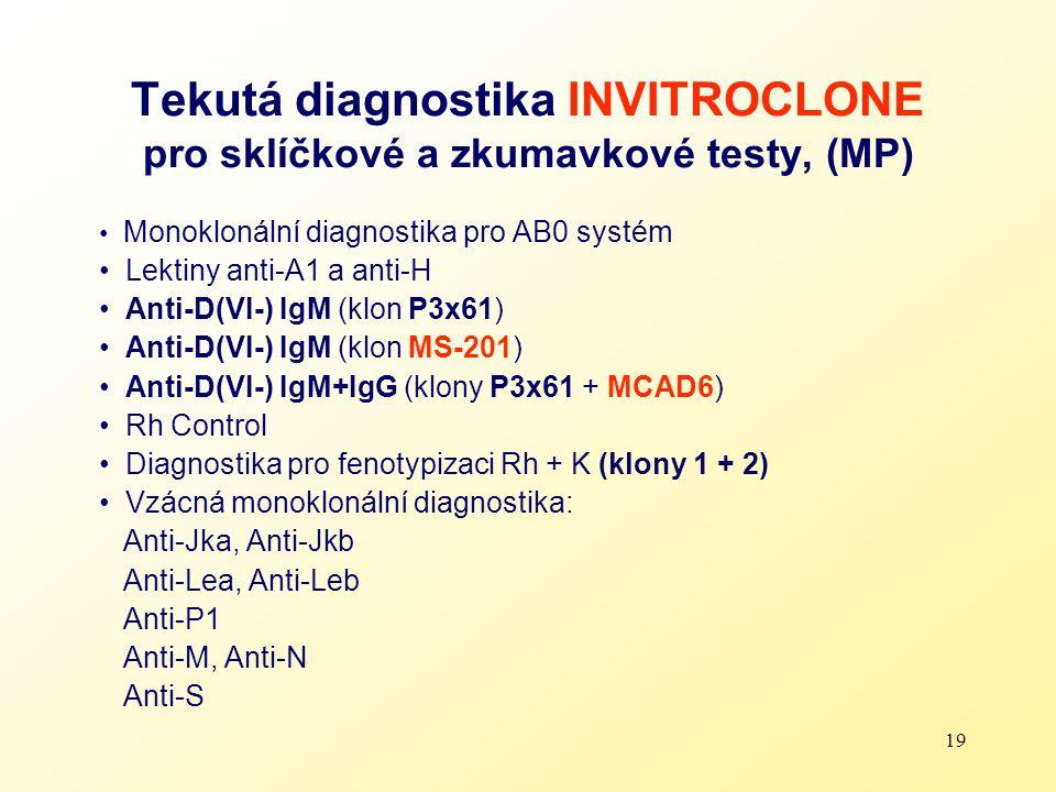 Tekutá diagnostika INVITROCLONE pro sklíčkové a zkumavkové testy, (MP)
