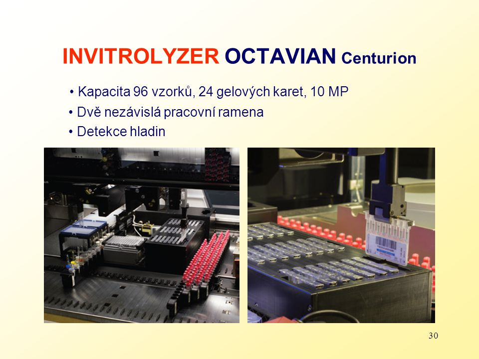 INVITROLYZER OCTAVIAN Centurion