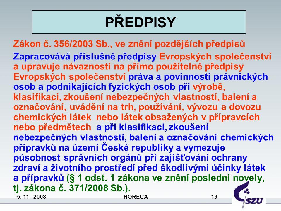 PŘEDPISY Zákon č. 356/2003 Sb., ve znění pozdějších předpisů