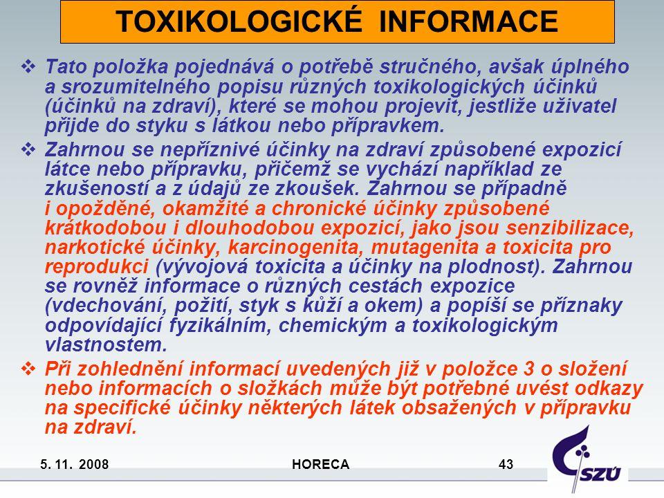 TOXIKOLOGICKÉ INFORMACE