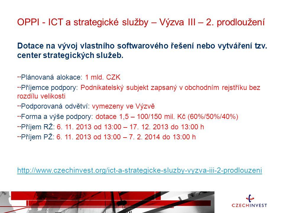 OPPI - ICT a strategické služby – Výzva III – 2. prodloužení