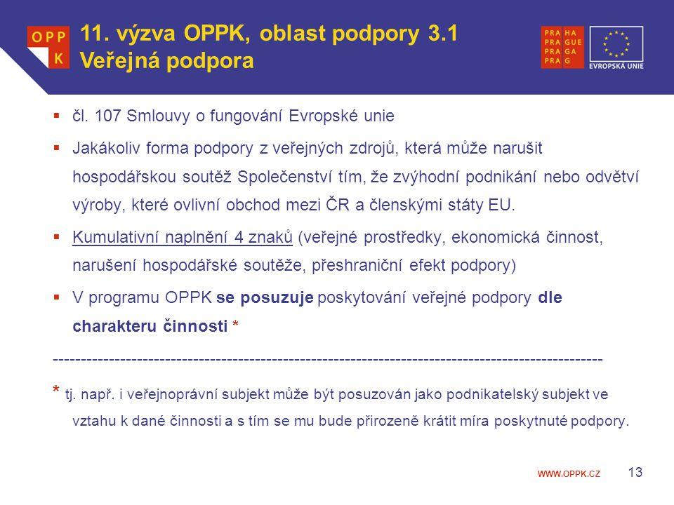 11. výzva OPPK, oblast podpory 3.1 Veřejná podpora
