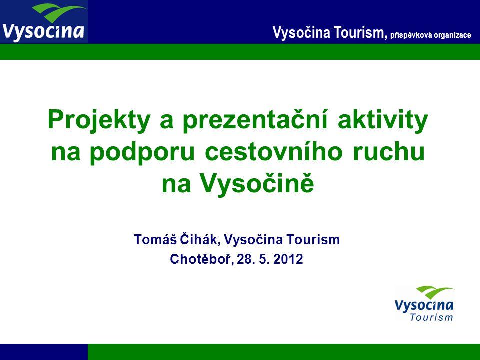 Tomáš Čihák, Vysočina Tourism Chotěboř, 28. 5. 2012