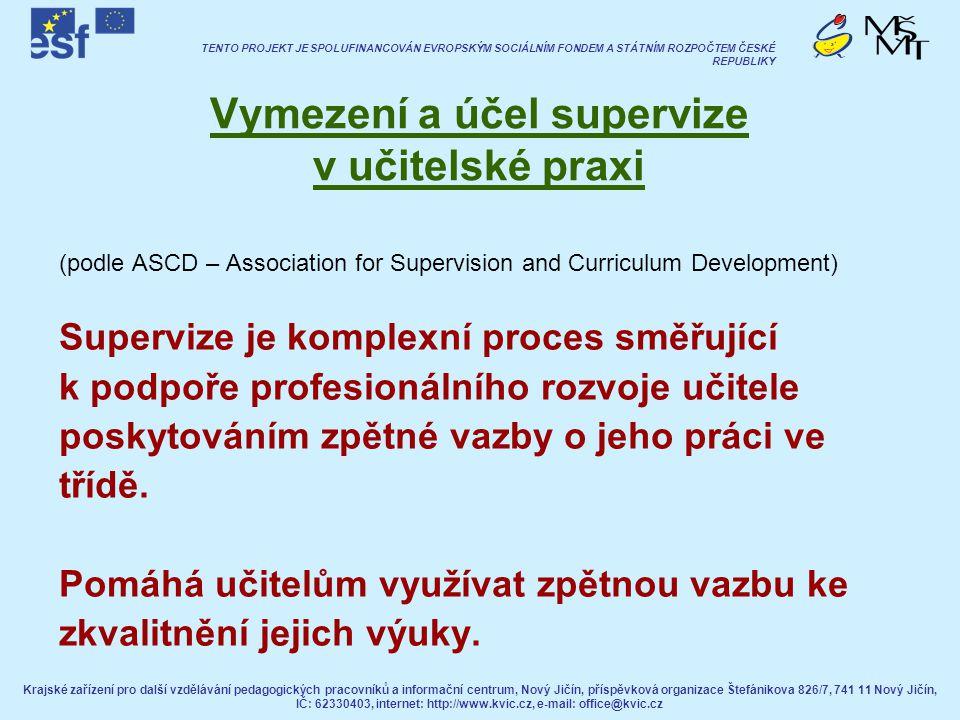 Vymezení a účel supervize v učitelské praxi