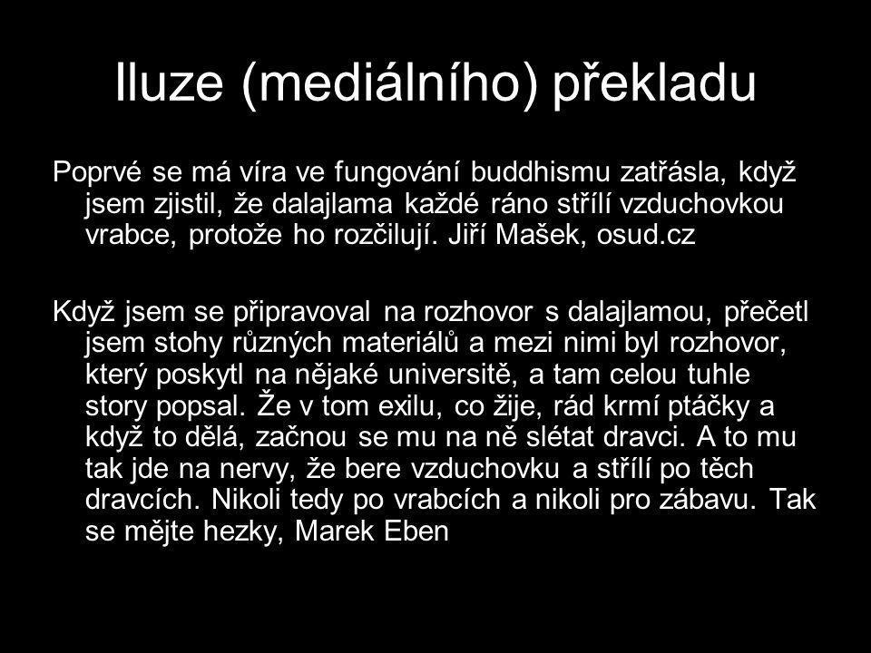 Iluze (mediálního) překladu