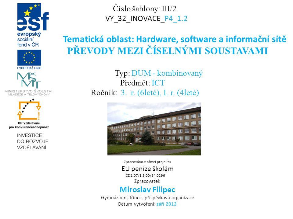 Tematická oblast: Hardware, software a informační sítě