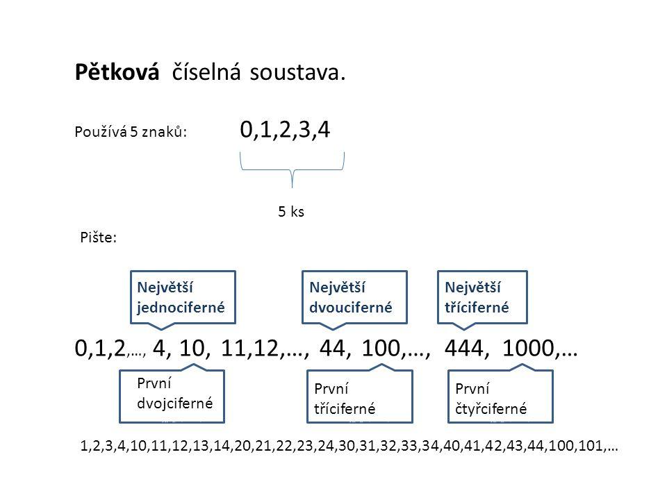 Pětková číselná soustava.