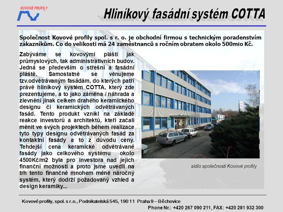 Hliníkový fasádní systém COTTA
