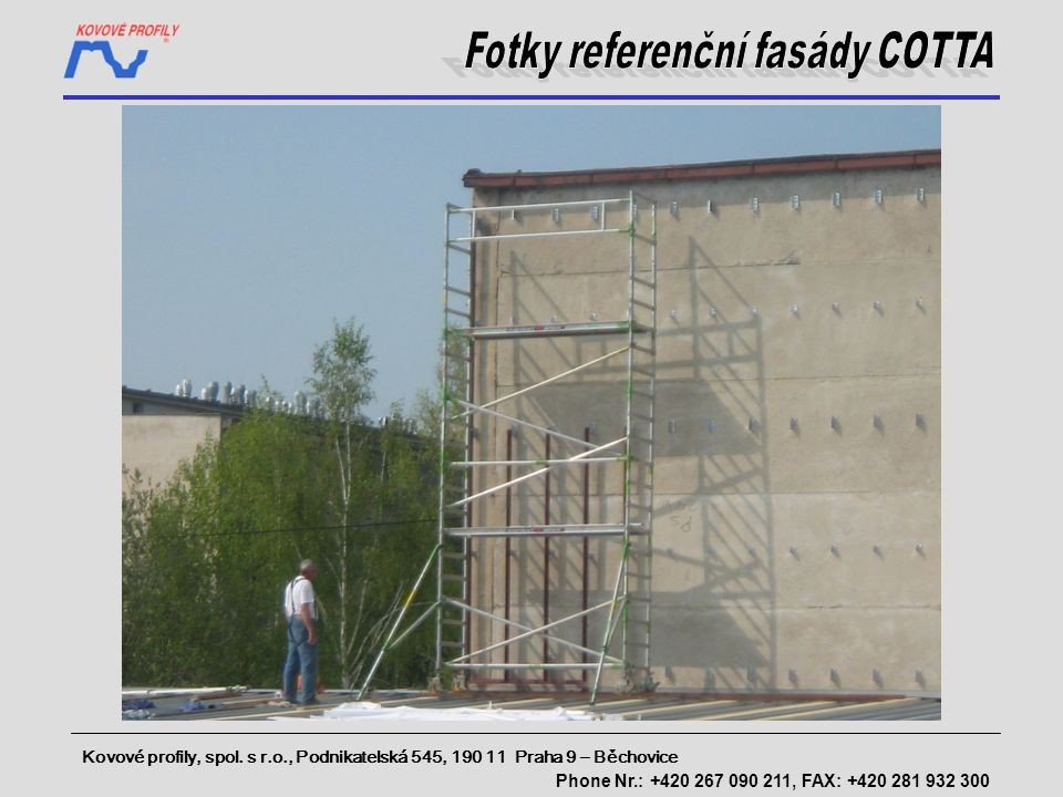 Fotky referenční fasády COTTA