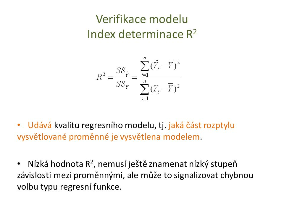 Verifikace modelu Index determinace R2