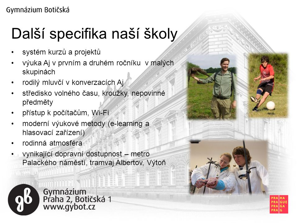 Další specifika naší školy