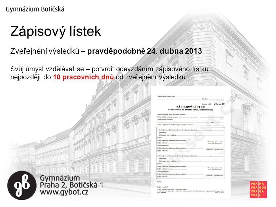 Zápisový lístek Zveřejnění výsledků – pravděpodobně 24. dubna 2013