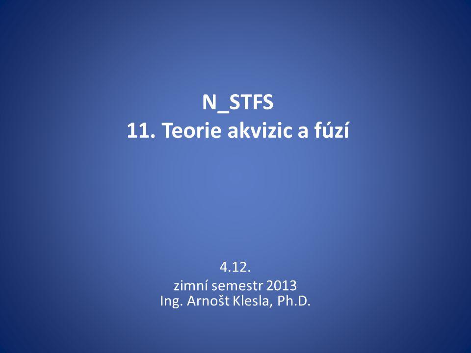 N_STFS 11. Teorie akvizic a fúzí