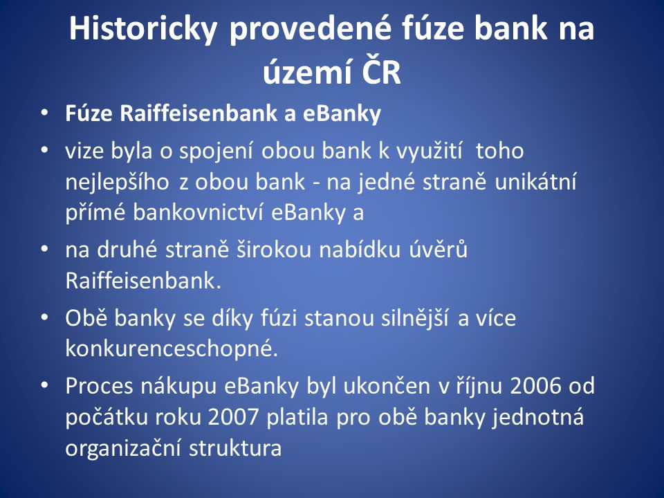 Historicky provedené fúze bank na území ČR