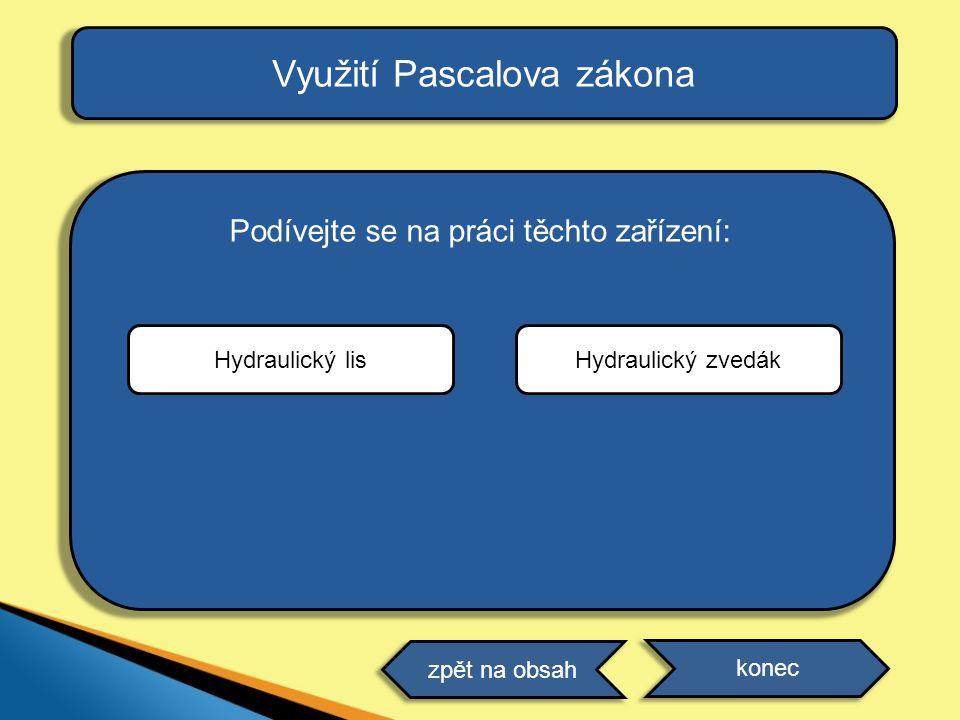 Využití Pascalova zákona