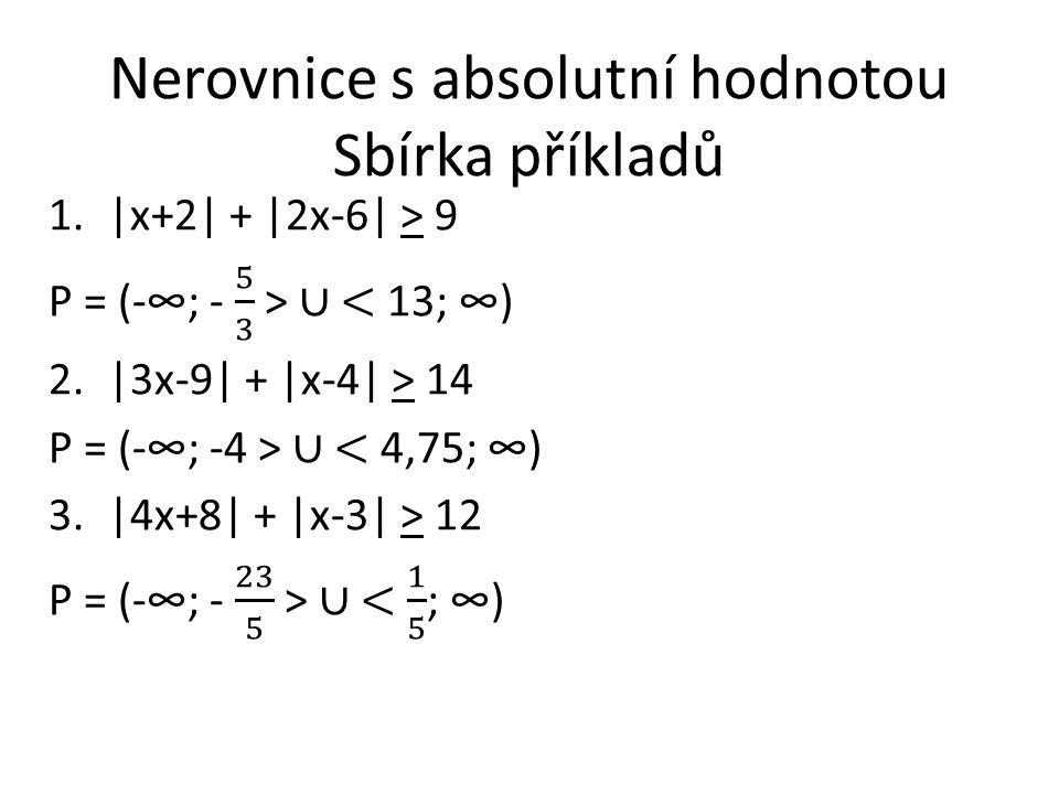 Nerovnice s absolutní hodnotou Sbírka příkladů