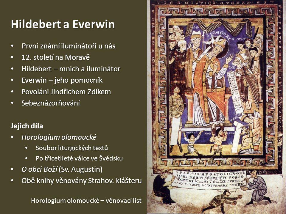 Hildebert a Everwin První známí iluminátoři u nás