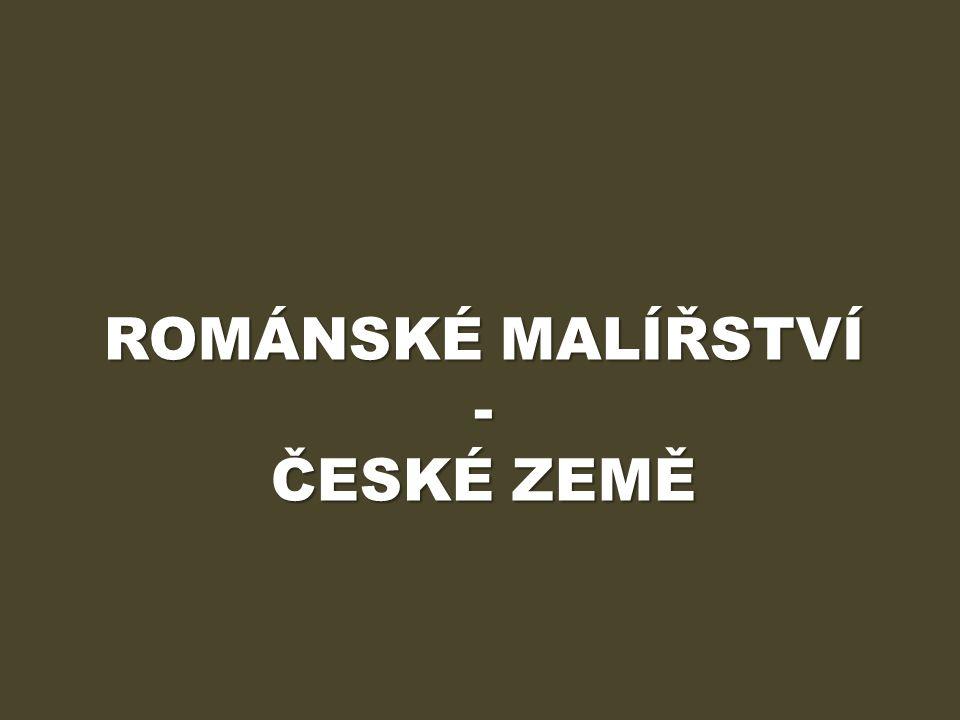 ROMÁNSKÉ MALÍŘSTVÍ - ČESKÉ ZEMĚ