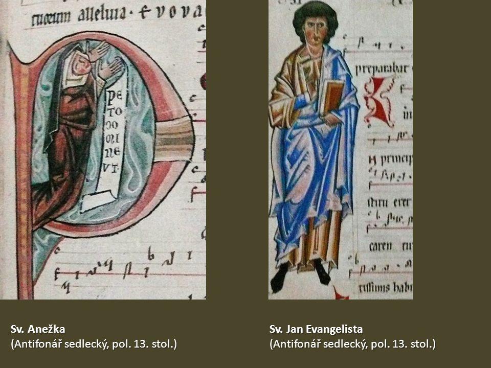 Sv. Anežka (Antifonář sedlecký, pol. 13. stol.) Sv.