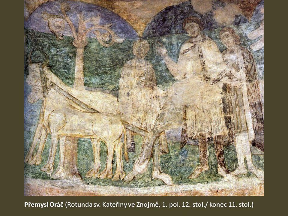 Přemysl Oráč (Rotunda sv. Kateřiny ve Znojmě, 1. pol. 12. stol