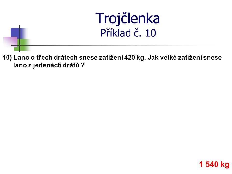 Trojčlenka Příklad č. 10 1 540 kg