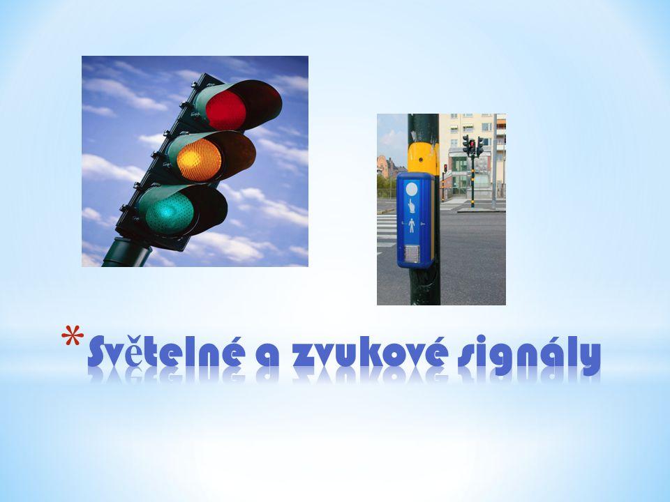 Světelné a zvukové signály