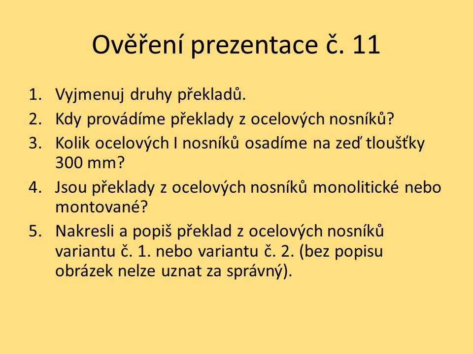 Ověření prezentace č. 11 Vyjmenuj druhy překladů.