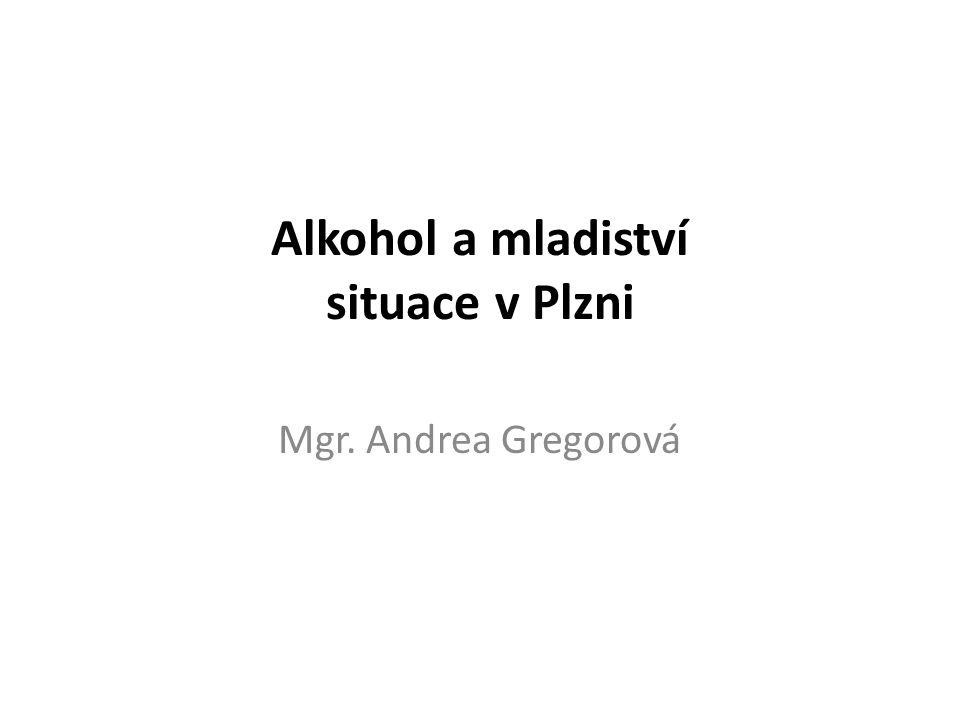Alkohol a mladiství situace v Plzni
