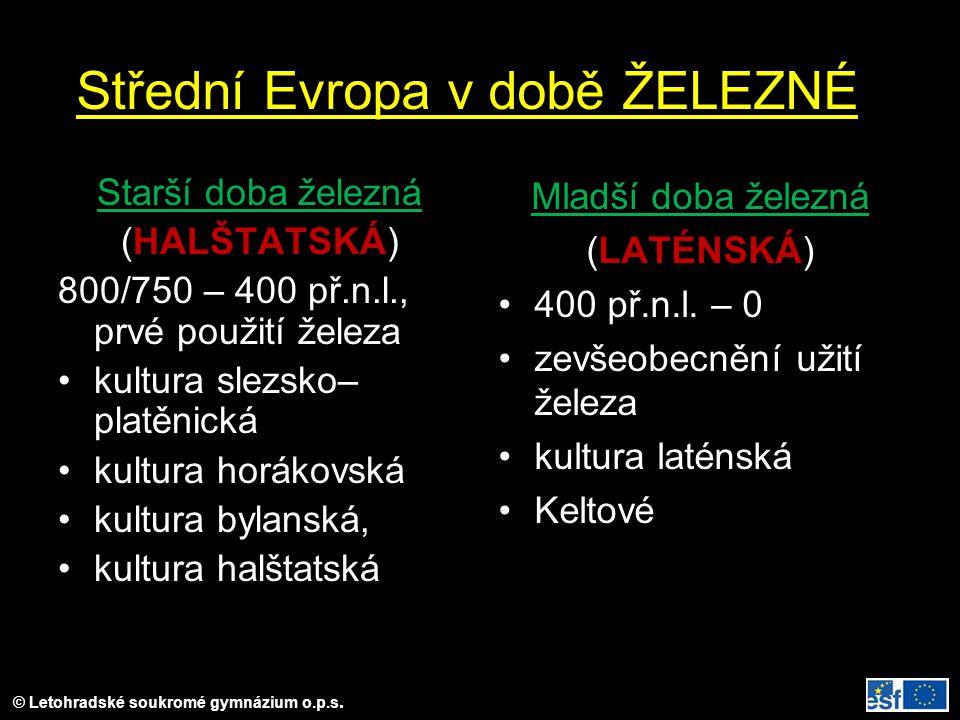 Střední Evropa v době ŽELEZNÉ