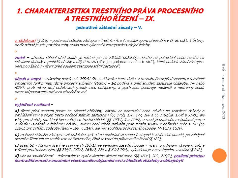 1. CHARAKTERISTIKA TRESTNÍHO PRÁVA PROCESNÍHO A TRESTNÍHO ŘÍZENÍ – IX.