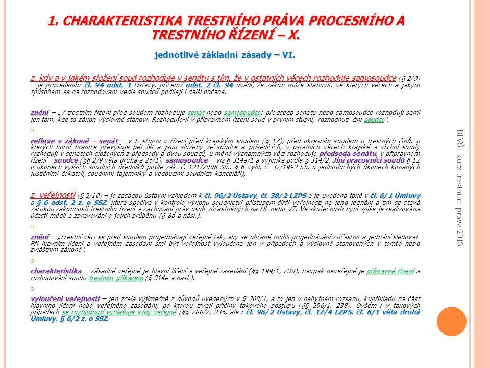 1. CHARAKTERISTIKA TRESTNÍHO PRÁVA PROCESNÍHO A TRESTNÍHO ŘÍZENÍ – X.