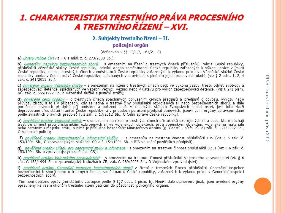 2. Subjekty trestního řízení – II.