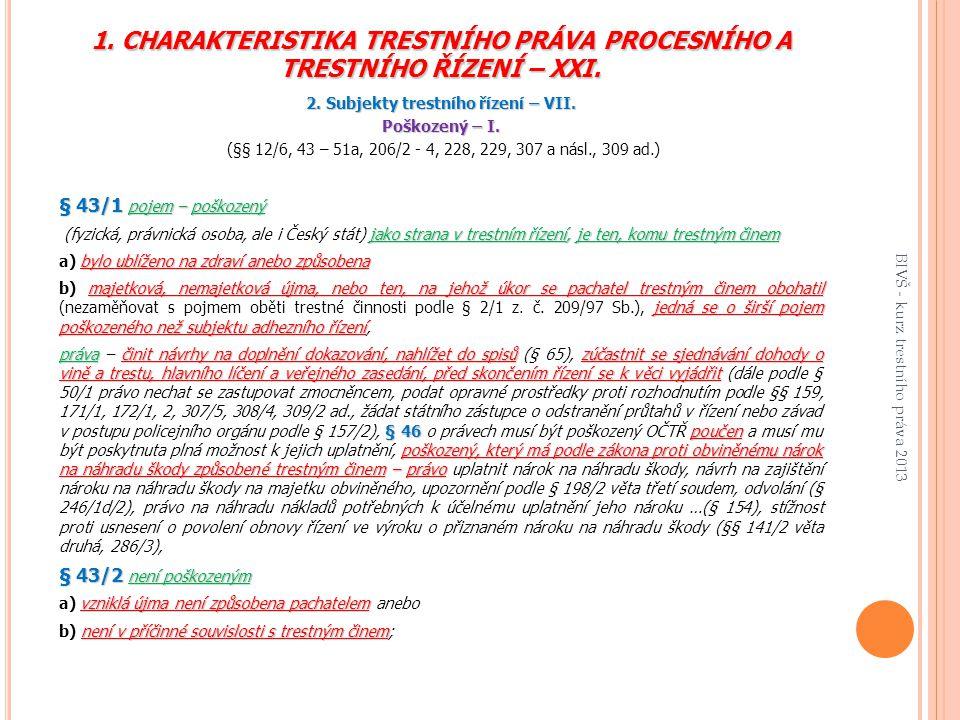 2. Subjekty trestního řízení – VII.
