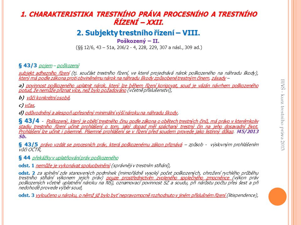 2. Subjekty trestního řízení – VIII.