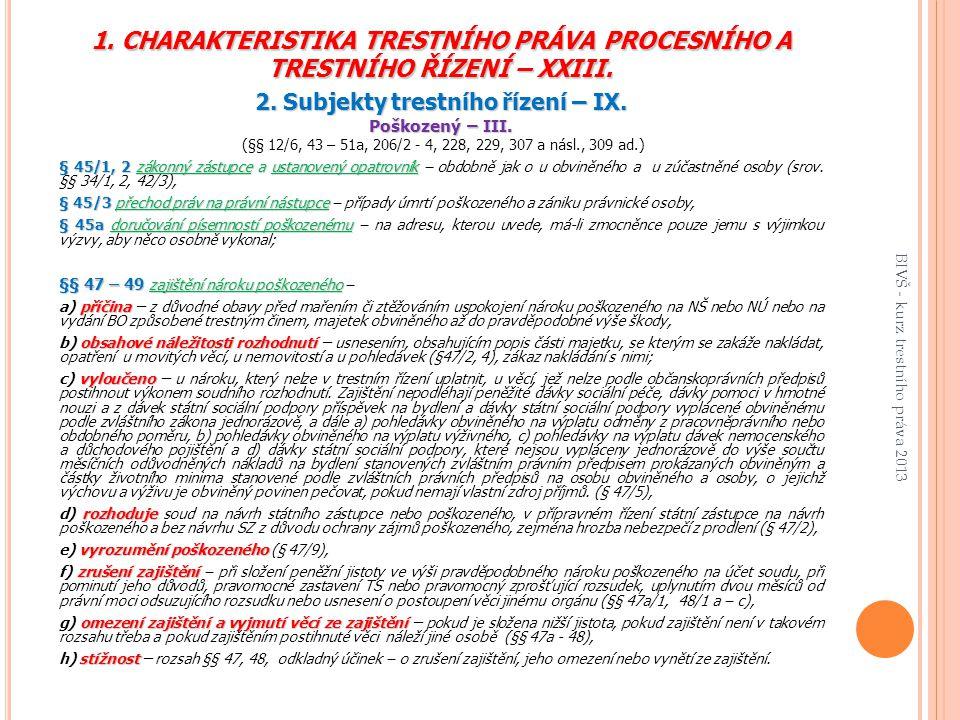 2. Subjekty trestního řízení – IX.