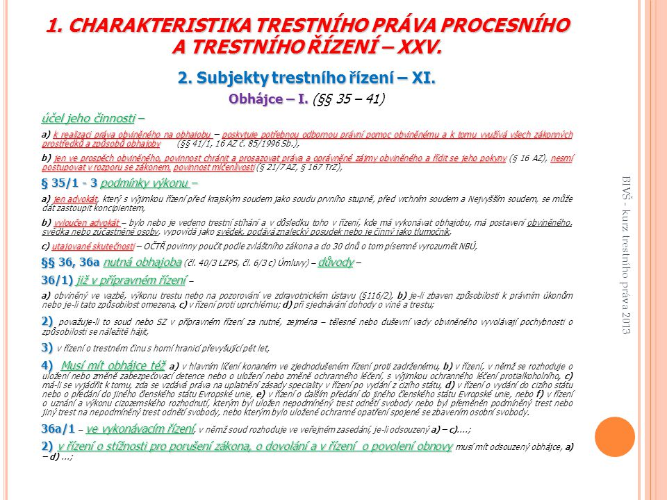 2. Subjekty trestního řízení – XI.